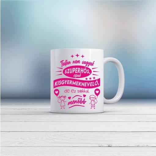 Bögre - Talán nem vagyok szuperhős, csak kisgyermeknevelő… - pink