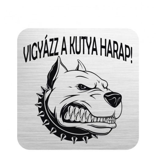 Gravírozott tábla - Vigyázz a kutya harap! - J